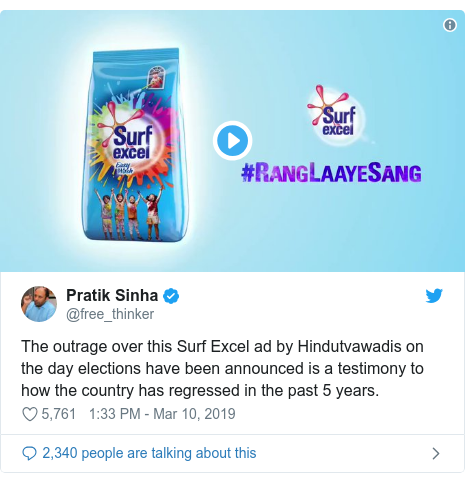 Twitter post by @free_thinker: The outrage over this Surf Excel ad by Hindutvawadis on the day elections have been announced is a testimony to how the country has regressed in the past 5 years.