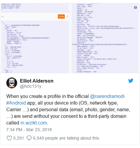Twitter post by @fs0c131y: When you create a profile in the official @narendramodi #Android app, all your device info (OS, network type, Carrier …) and personal data (email, photo, gender, name, …) are send without your consent to a third-party domain called .