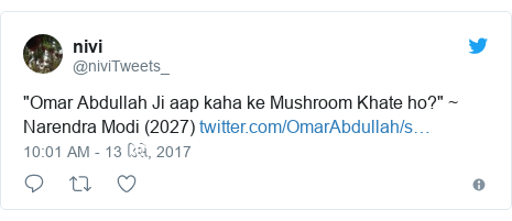"Twitter post by @niviTweets_: ""Omar Abdullah Ji aap kaha ke Mushroom Khate ho?"" ~ Narendra Modi (2027)"