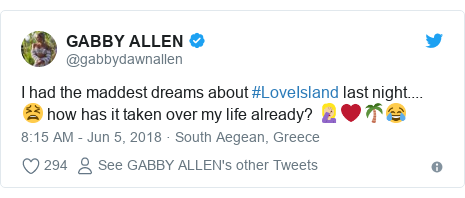 Twitter post by @gabbydawnallen: I had the maddest dreams about #LoveIsland last night.... 😫 how has it taken over my life already? 🤦🏼‍♀️❤️🌴😂