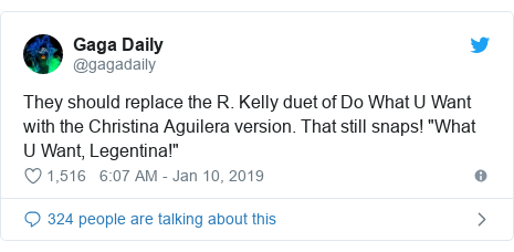 "Twitter post by @gagadaily: They should replace the R. Kelly duet of Do What U Want with the Christina Aguilera version. That still snaps! ""What U Want, Legentina!"""