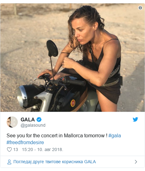 Twitter post by @galasound: See you for the concert in Mallorca tomorrow ! #gala #freedfromdesire