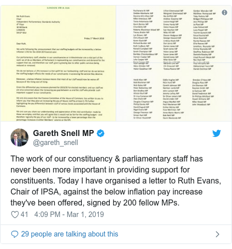 Twitter post by @gareth_snell: The work of our constituency & parliamentary staff has never been more important in providing support for constituents. Today I have organised a letter to Ruth Evans, Chair of IPSA, against the below inflation pay increase they've been offered, signed by 200 fellow MPs.