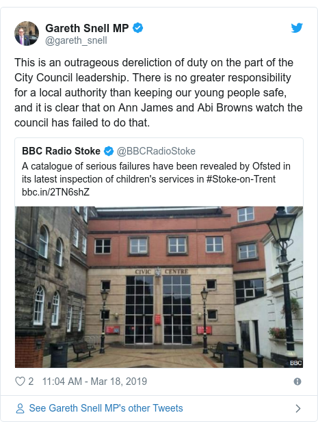 Twitter post by @gareth_snell: This is an outrageous dereliction of duty on the part of the City Council leadership. There is no greater responsibility for a local authority than keeping our young people safe, and it is clear that on Ann James and Abi Browns watch the council has failed to do that.