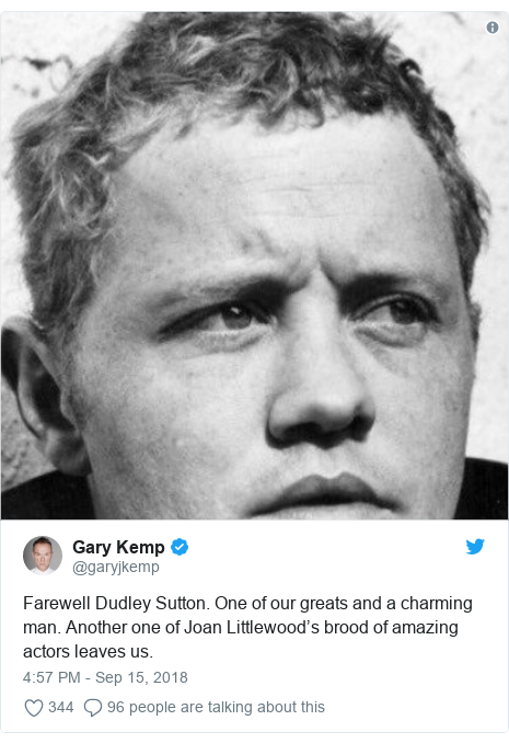 Twitter post by @garyjkemp: Farewell Dudley Sutton. One of our greats and a charming man. Another one of Joan Littlewood's brood of amazing actors leaves us.