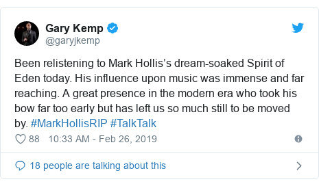 Twitter post by @garyjkemp: Been relistening to Mark Hollis's dream-soaked Spirit of Eden today. His influence upon music was immense and far reaching. A great presence in the modern era who took his bow far too early but has left us so much still to be moved by. #MarkHollisRIP #TalkTalk