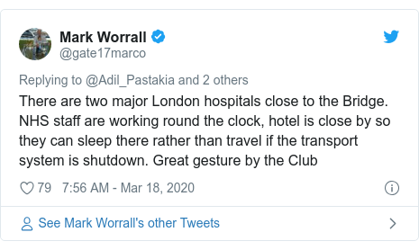 Twitter post by @gate17marco: There are two major London hospitals close to the Bridge. NHS staff are working round the clock, hotel is close by so they can sleep there rather than travel if the transport system is shutdown. Great gesture by the Club