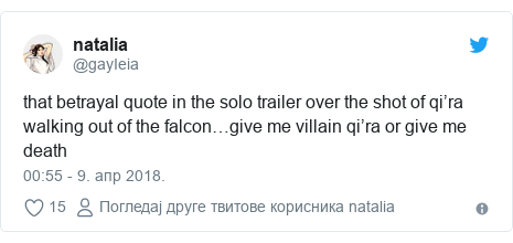 Twitter post by @gayIeia: that betrayal quote in the solo trailer over the shot of qi'ra walking out of the falcon…give me villain qi'ra or give me death