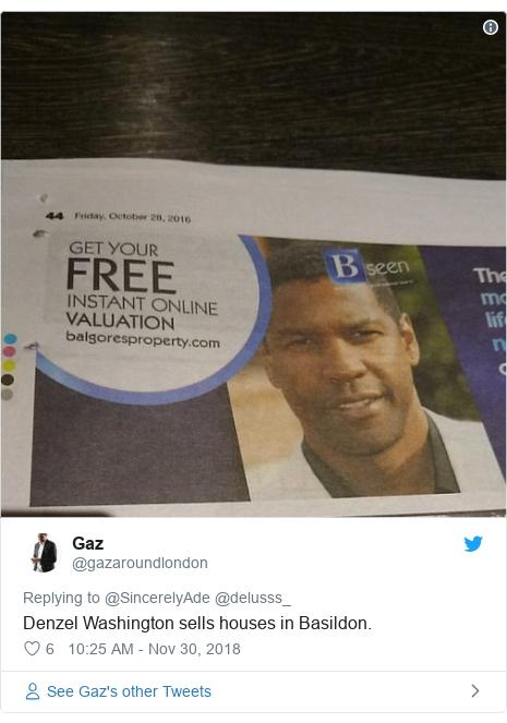Twitter post by @gazaroundlondon: Denzel Washington sells houses in Basildon.