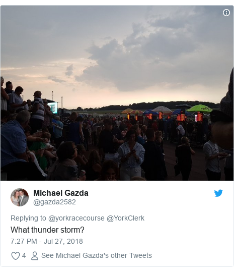 Twitter post by @gazda2582: What thunder storm?
