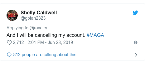 Twitter post by @gbfan2323: And I will be cancelling my account. #MAGA