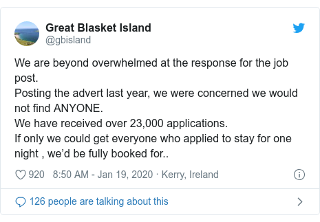 Twitter post by @gbisland: We are beyond overwhelmed at the response for the job post.Posting the advert last year, we were concerned we would not find ANYONE.We have received over 23,000 applications.If only we could get everyone who applied to stay for one night , we'd be fully booked for..