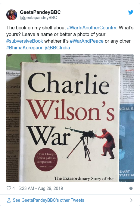 Twitter post by @geetapandeyBBC: The book on my shelf about #WarInAnotherCountry. What's yours? Leave a name or better a photo of your #subversiveBook whether it's #WarAndPeace or any other #BhimaKoregaon @BBCIndia