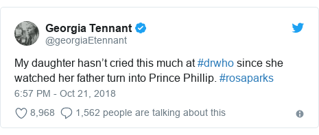 Twitter post by @georgiaEtennant: My daughter hasn't cried this much at #drwho since she watched her father turn into Prince Phillip. #rosaparks
