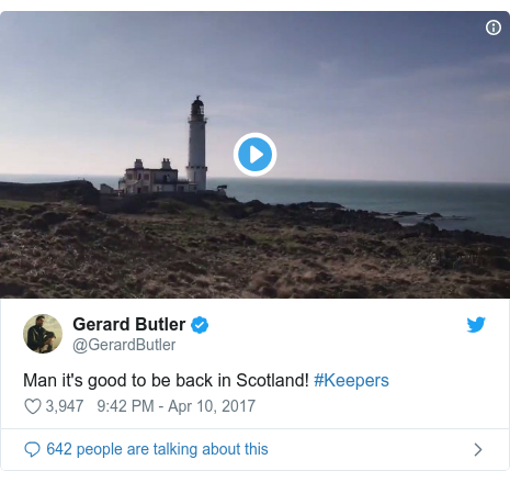 Twitter post by @GerardButler: Man it's good to be back in Scotland! #Keepers
