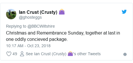 Twitter post by @ghosteggs: Christmas and Remembrance Sunday, together at last in one oddly concieved package.