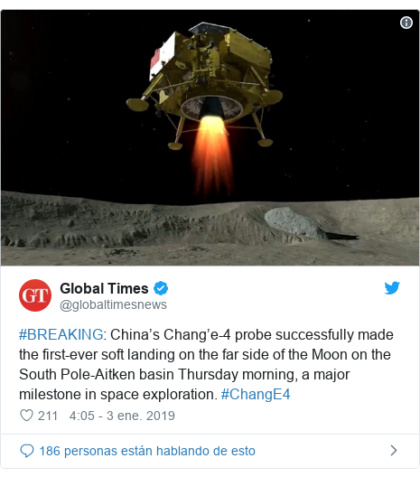 Publicación de Twitter por @globaltimesnews: #BREAKING  China's Chang'e-4 probe successfully made the first-ever soft landing on the far side of the Moon on the South Pole-Aitken basin Thursday morning, a major milestone in space exploration. #ChangE4