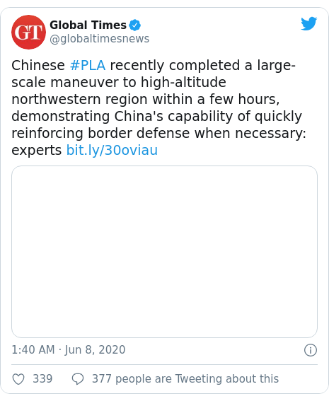 Twitter post by @globaltimesnews: Chinese #PLA recently completed a large-scale maneuver to high-altitude northwestern region within a few hours, demonstrating China's capability of quickly reinforcing border defense when necessary  experts