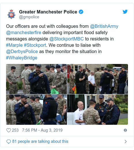 Twitter post by @gmpolice: Our officers are out with colleagues from @BritishArmy @manchesterfire delivering important flood safety messages alongside @StockportMBC to residents in #Marple #Stockport. We continue to liaise with @DerbysPolice as they monitor the situation in #WhaleyBridge
