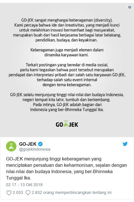 Twitter pesan oleh @gojekindonesia: GO-JEK menjunjung tinggi keberagaman yang menciptakan persatuan dan keharmonisan, sejalan dengan nilai-nilai dan budaya Indonesia, yang ber-Bhinneka Tunggal Ika.