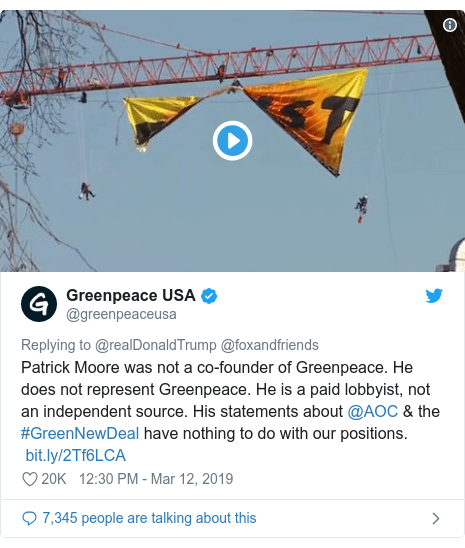 Twitter post by @greenpeaceusa: Patrick Moore was not a co-founder of Greenpeace. He does not represent Greenpeace. He is a paid lobbyist, not an independent source. His statements about @AOC & the #GreenNewDeal have nothing to do with our positions.