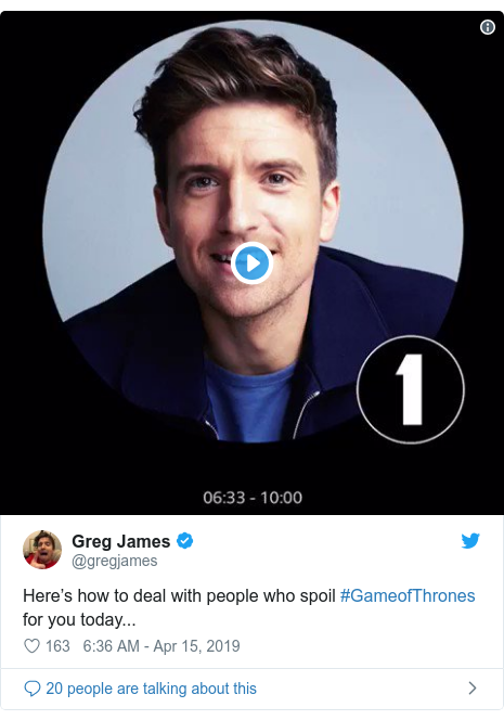 Twitter post by @gregjames: Here's how to deal with people who spoil #GameofThrones for you today...
