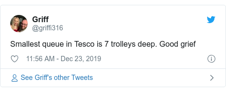Twitter post by @griffi316: Smallest queue in Tesco is 7 trolleys deep. Good grief
