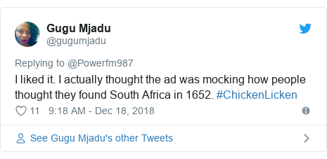 Twitter post by @gugumjadu: I liked it. I actually thought the ad was mocking how people thought they found South Africa in 1652. #ChickenLicken