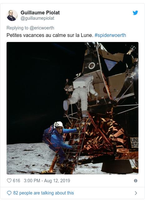 Twitter post by @guillaumepiolat: Petites vacances au calme sur la Lune. #spiderwoerth