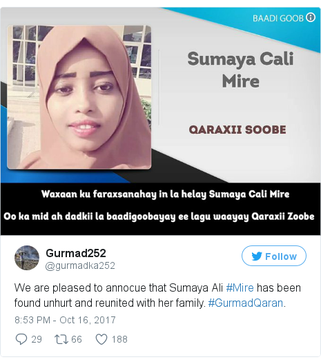 Twitter post by @gurmadka252: We are pleased to annocue that Sumaya Ali #Mire has been found unhurt and reunited with her family. #GurmadQaran.