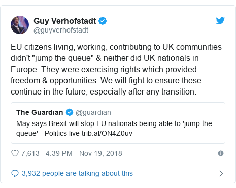 "Twitter post by @guyverhofstadt: EU citizens living, working, contributing to UK communities didn't ""jump the queue"" & neither did UK nationals in Europe. They were exercising rights which provided freedom & opportunities. We will fight to ensure these continue in the future, especially after any transition."