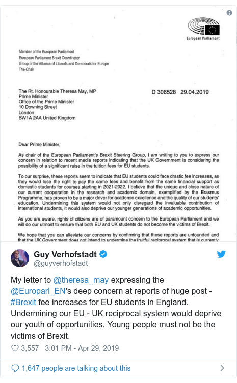 Twitter post by @guyverhofstadt: My letter to @theresa_may expressing the @Europarl_EN's deep concern at reports of huge post - #Brexit fee increases for EU students in England. Undermining our EU - UK reciprocal system would deprive our youth of opportunities. Young people must not be the victims of Brexit.