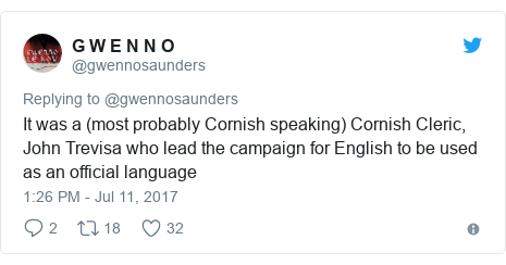Neges Twitter gan @gwennosaunders: It was a (most probably Cornish speaking) Cornish Cleric, John Trevisa who lead the campaign for English to be used as an official language