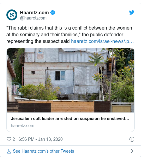 """Twitter post by @haaretzcom: """"The rabbi claims that this is a conflict between the women at the seminary and their families,"""" the public defender representing the suspect said"""