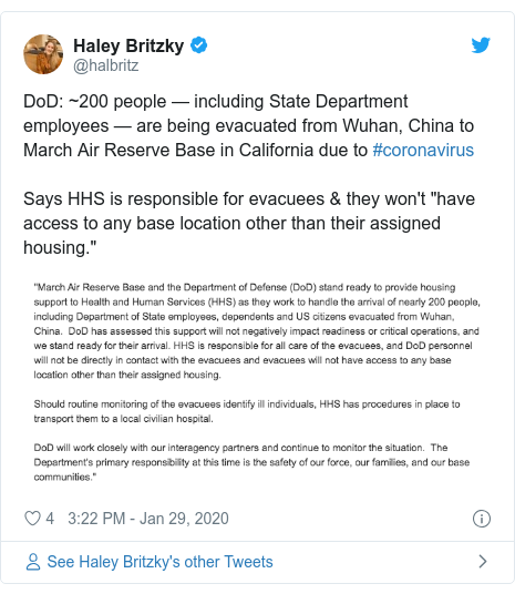 """Twitter post by @halbritz: DoD  ~200 people —including State Department employees —are being evacuated from Wuhan, China to March Air Reserve Base in California due to #coronavirusSays HHS is responsible for evacuees & they won't """"have access to any base location other than their assigned housing."""""""