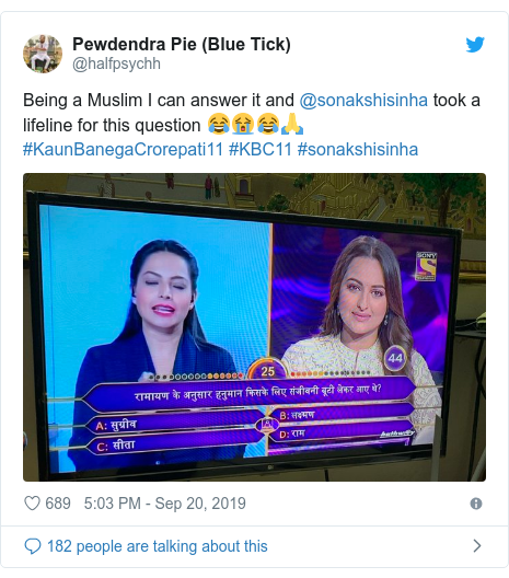 Twitter post by @halfpsychh: Being a Muslim I can answer it and @sonakshisinha took a lifeline for this question 😂😭😂🙏#KaunBanegaCrorepati11 #KBC11 #sonakshisinha