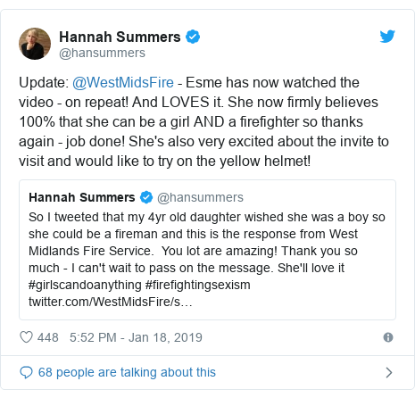 Twitter post by @hansummers: Update  @WestMidsFire - Esme has now watched the video - on repeat! And LOVES it. She now firmly believes 100% that she can be a girl AND a firefighter so thanks again - job done! She's also very excited about the invite to visit and would like to try on the yellow helmet!
