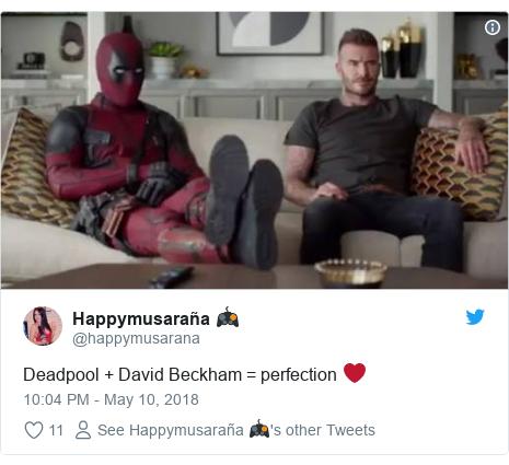 Twitter post by @happymusarana: Deadpool + David Beckham = perfection ❤️