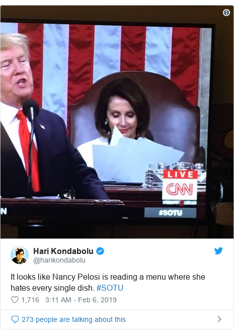 Twitter post by @harikondabolu: It looks like Nancy Pelosi is reading a menu where she hates every single dish. #SOTU