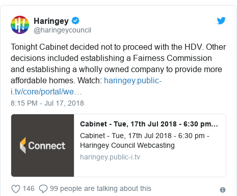 Twitter post by @haringeycouncil: Tonight Cabinet decided not to proceed with the HDV. Other decisions included establishing a Fairness Commission and establishing a wholly owned company to provide more affordable homes. Watch