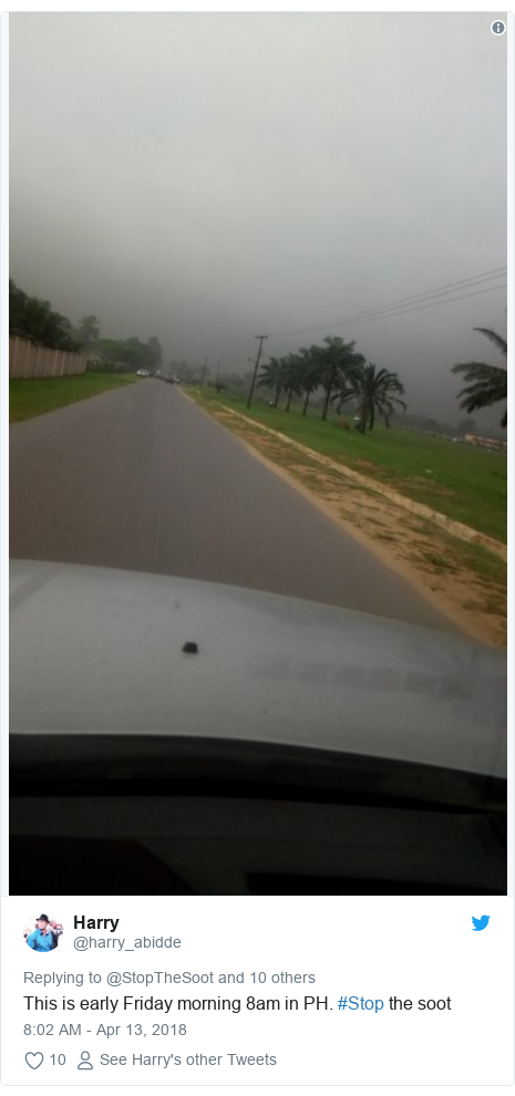 Twitter post by @harry_abidde: This is early Friday morning 8am in PH. #Stop the soot