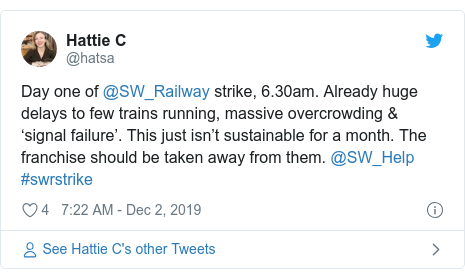 Twitter post by @hatsa: Day one of @SW_Railway strike, 6.30am. Already huge delays to few trains running, massive overcrowding & 'signal failure'. This just isn't sustainable for a month. The franchise should be taken away from them. @SW_Help #swrstrike