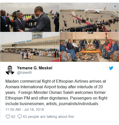 Twitter post by @hawelti: Maiden commercial flight of Ethiopian Airlines arrives at Asmara International Airport today after interlude of 20 years.  Foreign Minister Osman Saleh welcomes former Ethiopian PM and other dignitaries. Passengers on flight include businessmen, artists, journalists/individuals