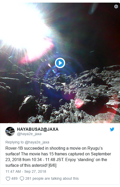 Twitter post by @haya2e_jaxa: Rover-1B succeeded in shooting a movie on Ryugu's surface! The movie has 15 frames captured on September 23, 2018 from 10 34 - 11 48 JST. Enjoy 'standing' on the surface of this asteroid! [6/6]