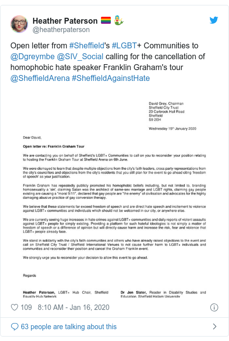 Twitter post by @heatherpaterson: Open letter from #Sheffield's #LGBT+ Communities to @Dgreymbe @SIV_Social calling for the cancellation of homophobic hate speaker Franklin Graham's tour @SheffieldArena #SheffieldAgainstHate