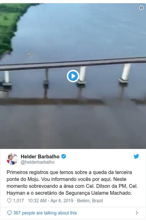 Twitter post by @helderbarbalho: Primeiros registros que temos sobre a queda da terceira ponte do Moju. Vou informando vocês por aqui. Neste momento sobrevoando a área com Cel. Dilson da PM, Cel. Hayman e o secretário de Segurança Ualame Machado.