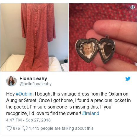 Twitter post by @hellofionaleahy: Hey #Dublin  I bought this vintage dress from the Oxfam on Aungier Street. Once I got home, I found a precious locket in the pocket. I'm sure someone is missing this. If you recognize, I'd love to find the owner! #Ireland
