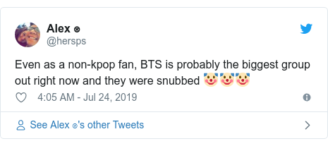 Twitter post by @hersps: Even as a non-kpop fan, BTS is probably the biggest group out right now and they were snubbed 🤡🤡🤡