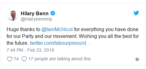 Twitter post by @hilarybennmp: Huge thanks to @IainMcNicol for everything you have done for our Party and our movement. Wishing you all the best for the future.