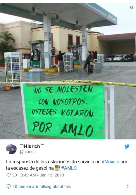 Twitter post by @hiurich: La respuesta de las estaciones de servicio en #Mexico por la escasez de gasolina⛽️ #AMLO